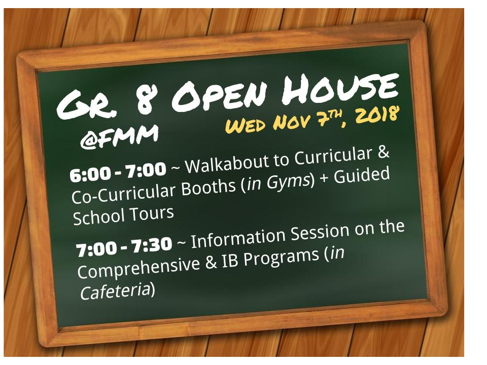 Gr. 8 OPEN HOUSE at FMM