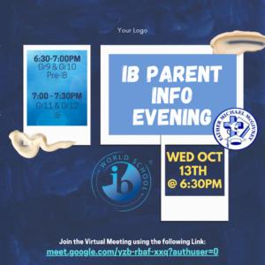 IB Parent Info Evening ~ WED OCT 13th
